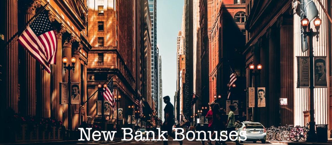 Bank Bonuses